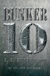 Bunker 10 - J.A. Henderson
