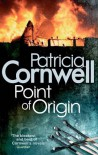 Point of Origin (Kay Scarpetta #9) - Patricia Cornwell