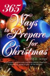 365 Ways to Prepare for Christmas - David E. Monn