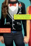 Tessa Masterson Will Go to Prom - Brendan Halpin, Emily Franklin