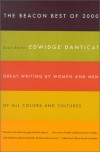 The Beacon Best of 2000: Creative Writing by Women and Men of All Colors - Edwidge Danticat