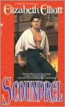 Scoundrel - Elizabeth Elliott