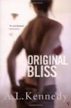 Original Bliss - A.L. KENNEDY