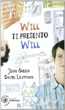 Will ti presento Will - 'John Green',  'David Levithan'