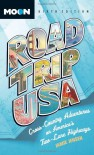 Road Trip USA: Cross-Country Adventures on America's Two-Lane Highways - Jamie Jensen