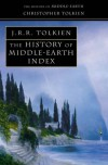 The History of Middle-Earth Index - J.R.R. Tolkien, J.R.R. Tolkien