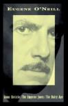 Three Plays: Anna Christie / The Emperor Jones / The Hairy Ape - Eugene O'Neill, Luann Walther