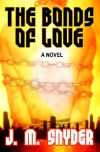 The Bonds of Love - J. M. Snyder