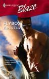 Flyboy (Harlequin Blaze #353) - Karen Foley
