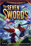The Seven Swords - Nils Johnson-Shelton