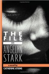 The File on Angelyn Stark - Catherine Atkins