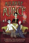 Milrose Munce and the Den of Professional Help - Douglas Anthony Cooper