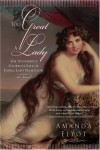 Too Great A Lady: The Notorious, Glorious Life of Emma, Lady Hamilton - Amanda Elyot