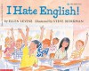 I Hate English! - Ellen Levine, Steve Bjorkman