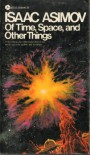 Of Time, Space, and Other Things - Isaac Asimov