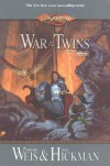 War of the Twins - Margaret Weis, Tracy Hickman