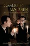 Gaslight Arcanum: Uncanny Tales of Sherlock Holmes -