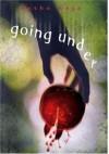 Going Under - Kathe Koja