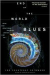 End of the World Blues -