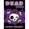 DEAD[ish] - Naomi Kramer