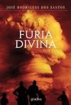 Furia Divina - Jose Rodrigues DOS Santos