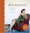 Alterknits: Imaginative Projects and Creativity Exercises - Leigh Radford