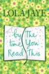 By The Time You Read This - Lola Jaye