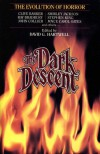 The Dark Descent:  The Evolution of Horror -