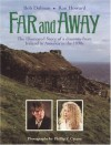 Far and Away: The Illustrated Story of a Journey from Ireland to America in the 1890s (Newmarket Pictorial Moviebook) - Ron Howard, Bob Dolman, Phillip V. Caruso