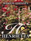 Henrietta - Marion Chesney