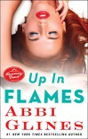 Up in Flames: A Rosemary Beach Novel (The Rosemary Beach Series) - Abbi Glines