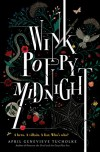 Wink Poppy Midnight - April Genevieve Tucholke