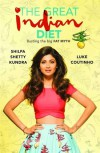 The Great Indian Diet - Shilpa Shetty, Luke Coutinho