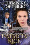 Chemistry of Magic: Unexpected Magic Book Five (Volume 5) - Patricia Rice