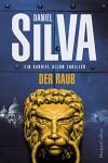 Der Raub (Gabriel Allon 14) - Daniel Silva, Wulf Bergner