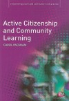 Active Citizenship And Community Learning (Empowering Youth And Community Work Practice) - Carol Packham