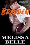 Brayden  - Melissa Belle