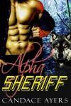 Alpha Sheriff - Candace Ayers