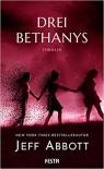 Drei Bethanys - Jeff Abbott