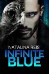 Infinite Blue - Natalina Reis