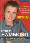 Rok ekstremalnych przygód - Richard Hammond, Rafał Śmietana