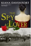 The Spy Lover - Kiana Davenport