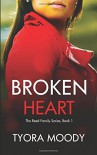 Broken Heart (The Reed Family) (Volume 1) - Tyora Moody