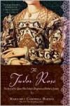 Tudor Rose - Margaret Campbell Barnes