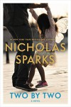Two by Two - Nicholas Sparks