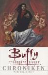 Buffy the Vampire Slayer Chroniken: Nahrungskette! - Joss Whedon, Christopher Golden, Andi Watson, Thomas E. Sniegoski, Sandra Kentopf