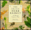 The Irish Herb Basket: An Illustrated Companion to Herbs - Gloria Nichol
