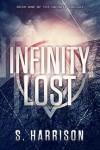 Infinity Lost - S.Harrison