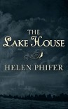 The Lake House (The Annie Graham series - Book 4) - Helen Phifer