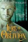 Lure of Oblivion (Mercury Pack) - Suzanne Wright